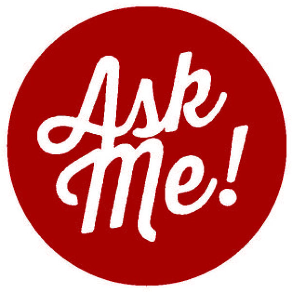 Graphic of a red circle with the words Ask Me and an exclamation point in a white script font