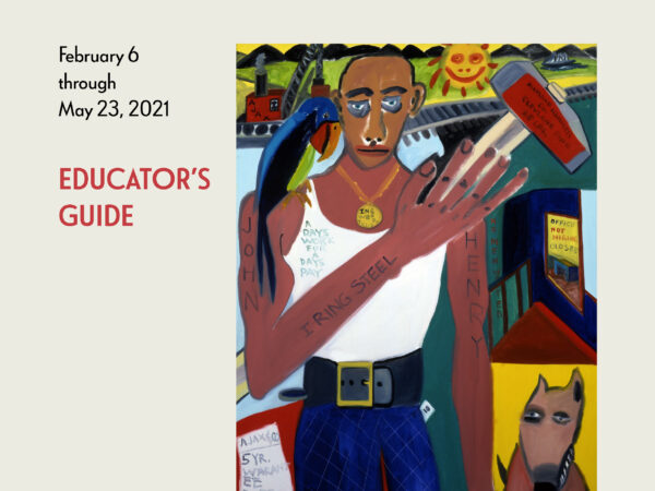 Cover of the Educator's Guide that reads African American Art in the 20th Century: Harlem Renaissance, Civil Rights Era, and Beyond from the Smithsonian American Art Museum with the exhibition dates and a cropped image of a man painted abstractly with a hammer in his hand