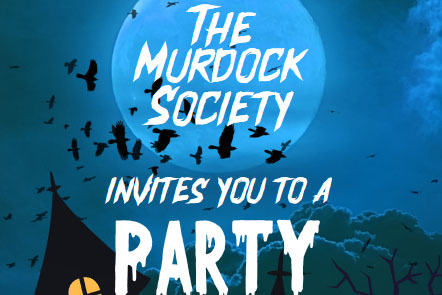 Graphic of a midnight blue sky with a lighter blue moon, with black bats flying in front. White text over the graphic reads The Murdock Society invites you to a Party